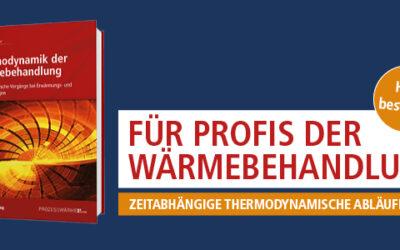 Fachwissen: Thermodynamik der Wärmebehandlung